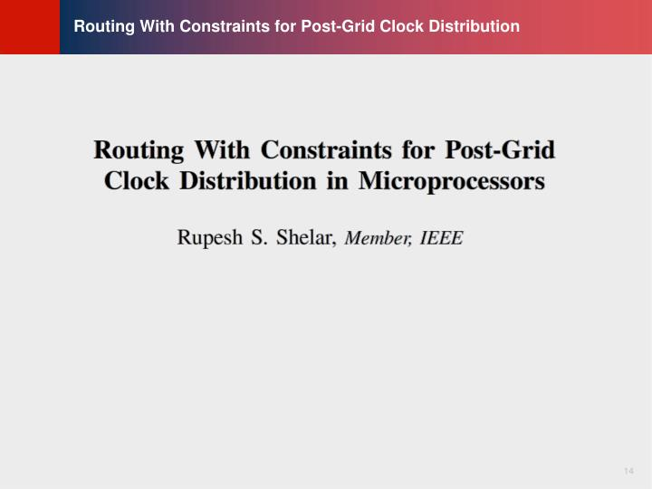 Routing With Constraints for Post-Grid Clock Distribution