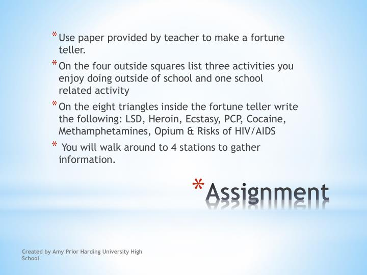 Use paper provided by teacher to make a fortune teller.