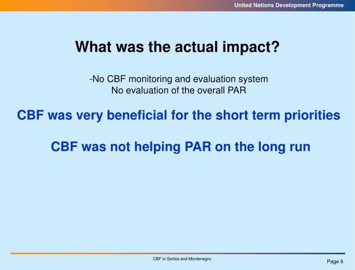 What was the actual impact?