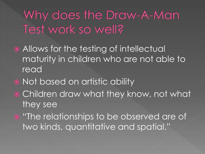 Why does the Draw-A-Man Test work so well?