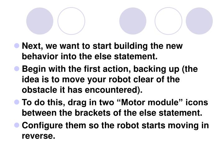 Next, we want to start building the new behavior into the else statement.