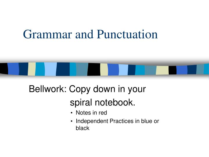 grammar and punctuation n.