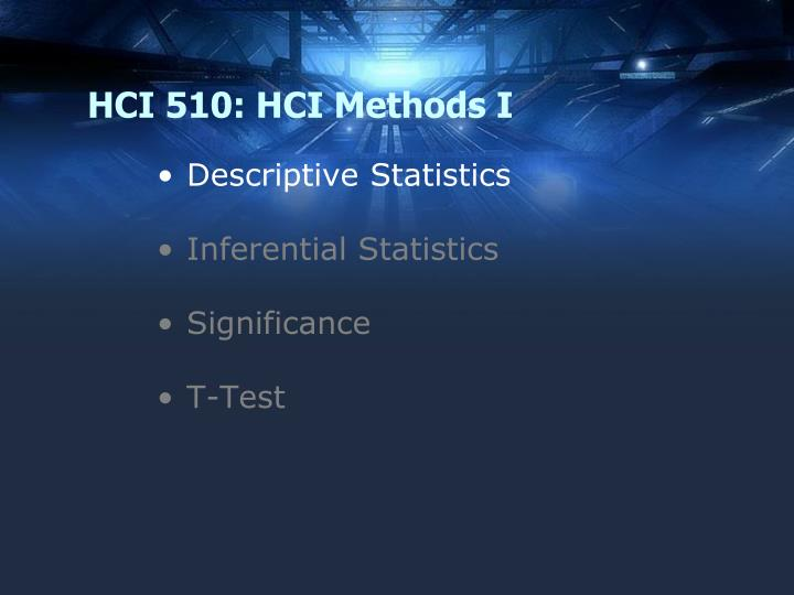 Hci 510 hci methods i2