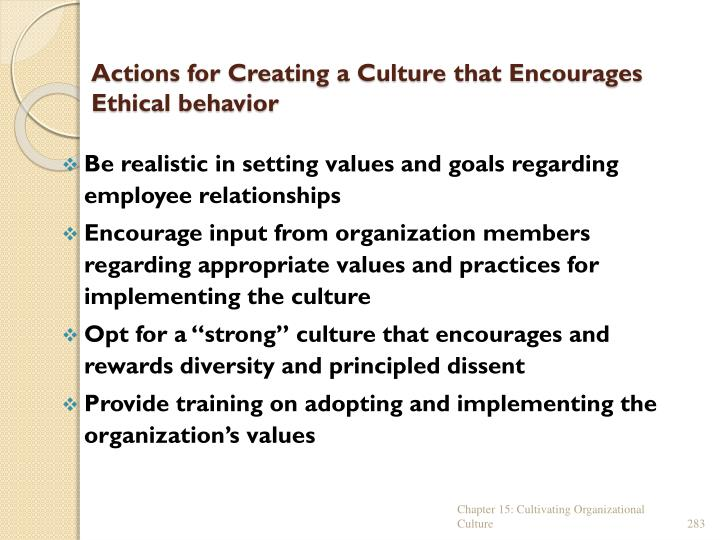 Actions for Creating a Culture that Encourages Ethical behavior