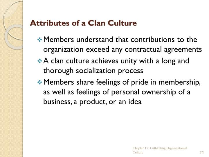 Attributes of a Clan Culture