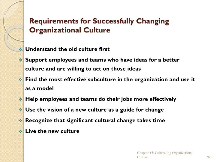 Requirements for Successfully Changing Organizational Culture