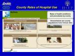 county rates of hospital use