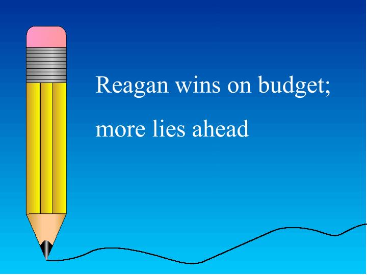 Reagan wins on budget;