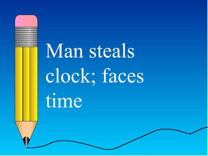 Man steals clock; faces time