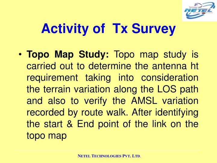 Activity of  Tx Survey