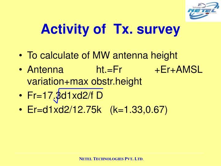 Activity of  Tx. survey