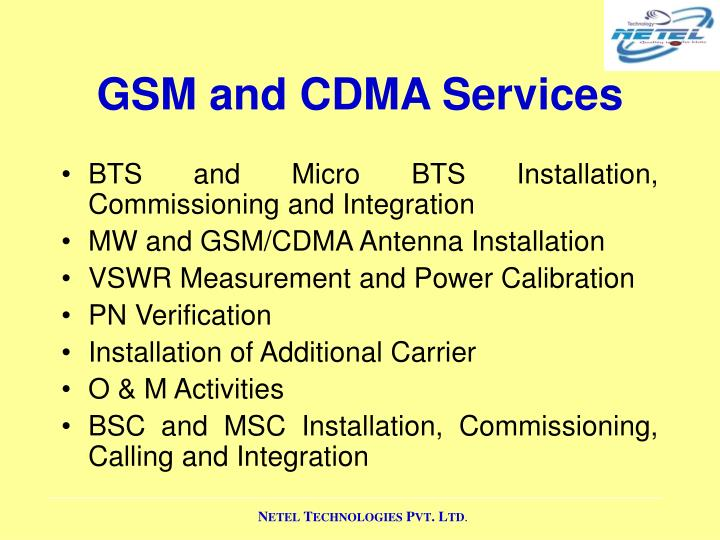 GSM and CDMA Services