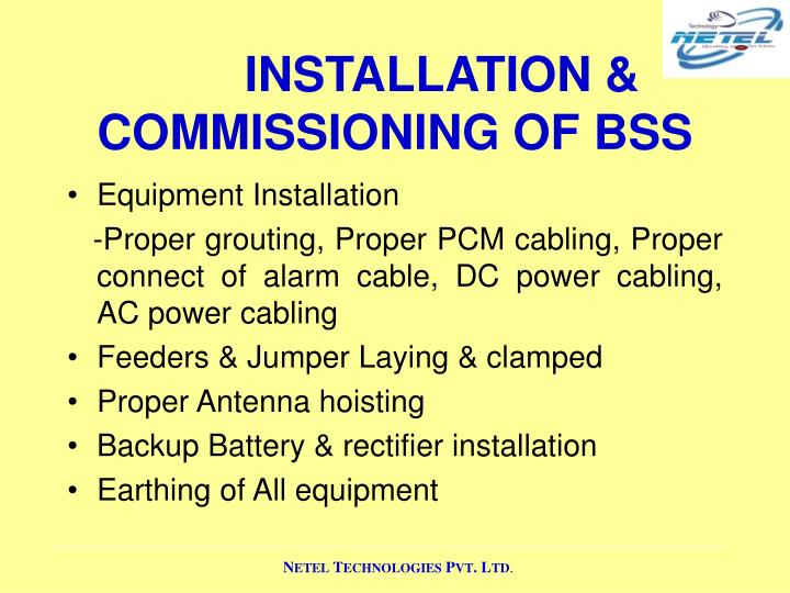 INSTALLATION & COMMISSIONING OF BSS