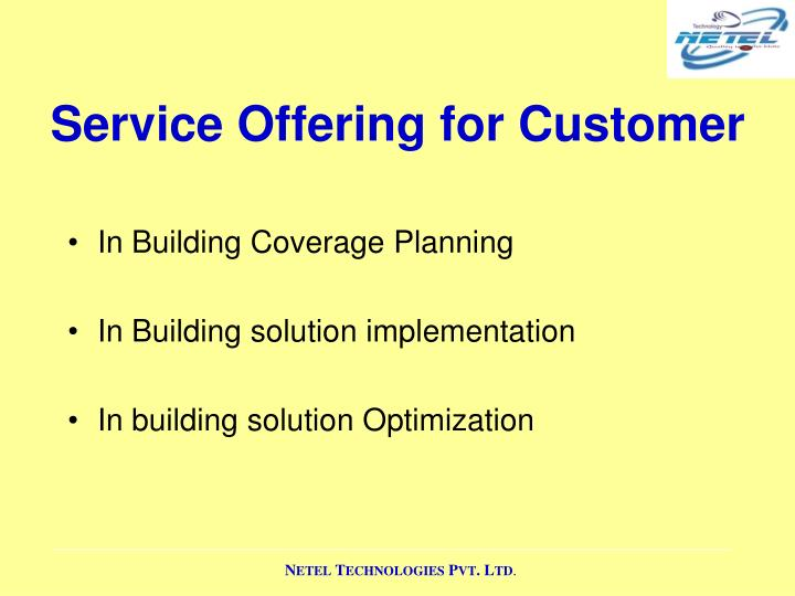 Service Offering for Customer