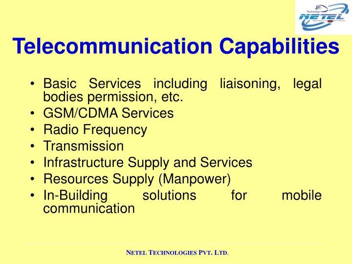 Telecommunication Capabilities
