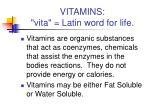 vitamins vita latin word for life
