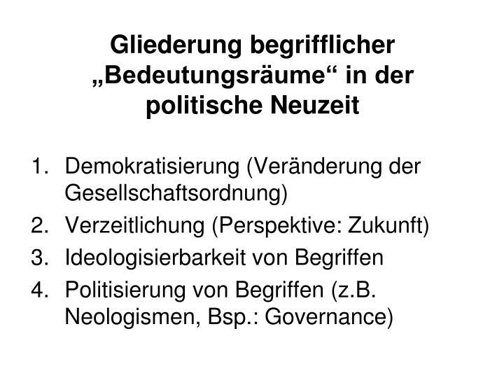 """Gliederung begrifflicher """"Bedeutungsräume"""" in der politische Neuzeit"""