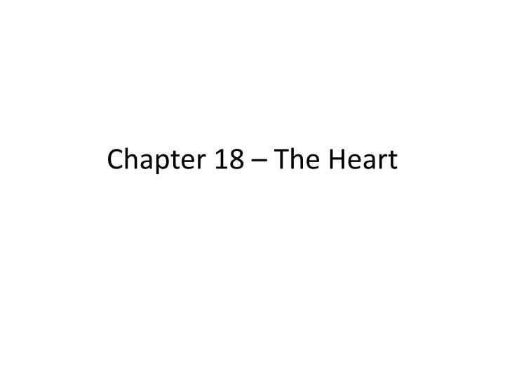 chapter 18 the heart n.