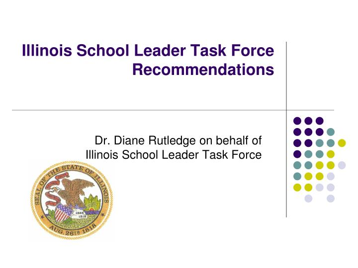 illinois school leader task force recommendations n.