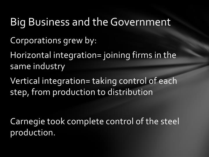Big Business and the Government