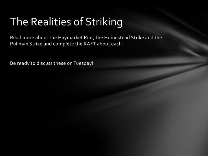 The Realities of Striking