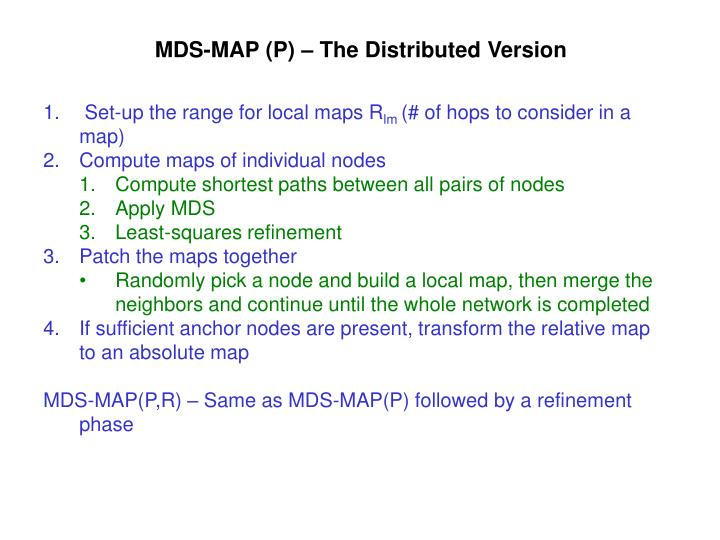 MDS-MAP (P) – The Distributed Version