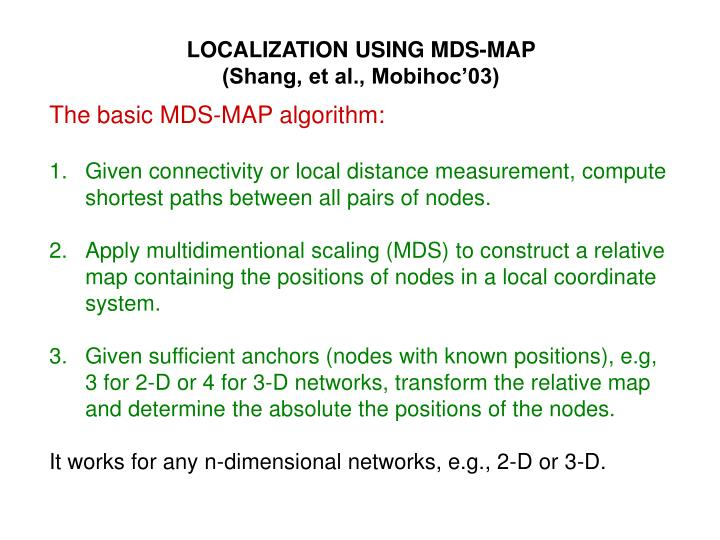 LOCALIZATION USING MDS-MAP