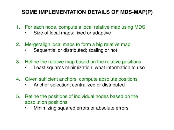 SOME IMPLEMENTATION DETAILS OF MDS-MAP(P)