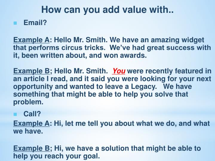 How can you add value with..