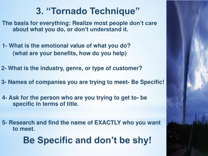 "3. ""Tornado Technique"""