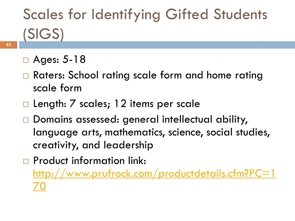 Scales for Identifying Gifted Students (SIGS) ...