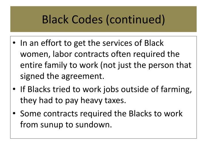 Black Codes (continued)