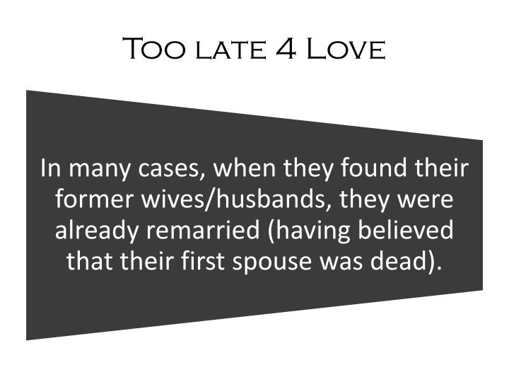 Too late 4 Love