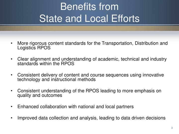 Benefits from state and local efforts