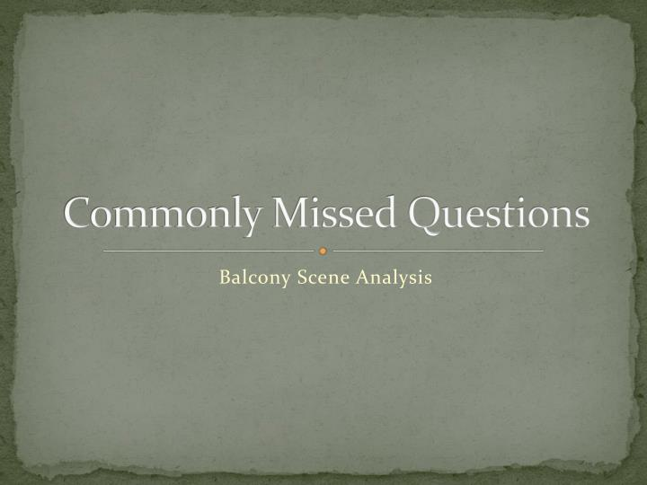 Commonly missed questions