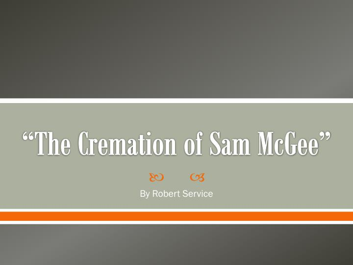 the cremation of sam mcgee questions