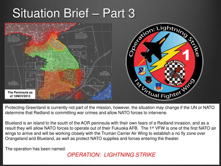 Situation Brief – Part 3