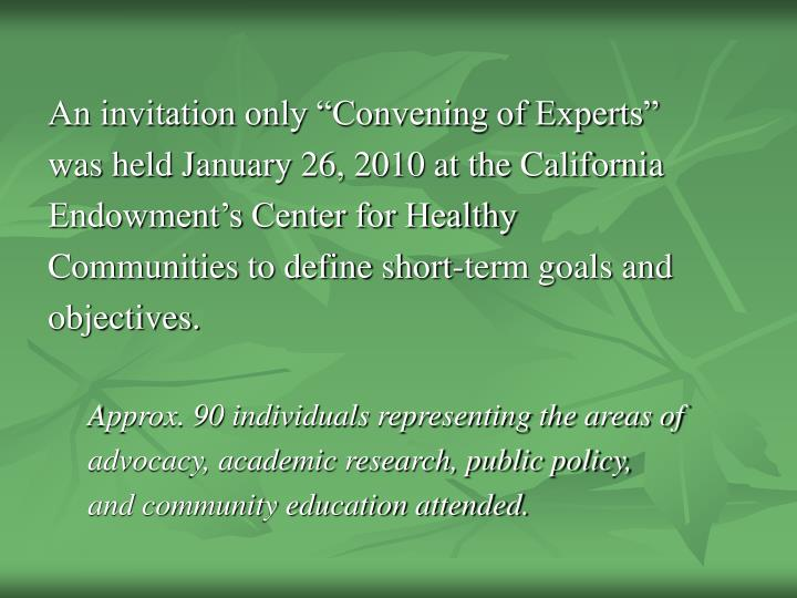"""An invitation only """"Convening of Experts"""""""
