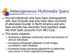 heterogeneous multimedia query