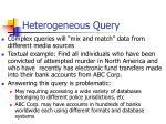 heterogeneous query
