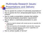 multimedia research issues presentations and delivery