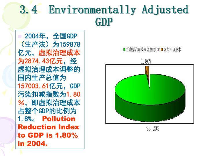 3.4  Environmentally Adjusted GDP