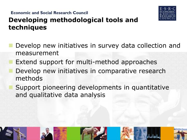 Developing methodological tools and techniques