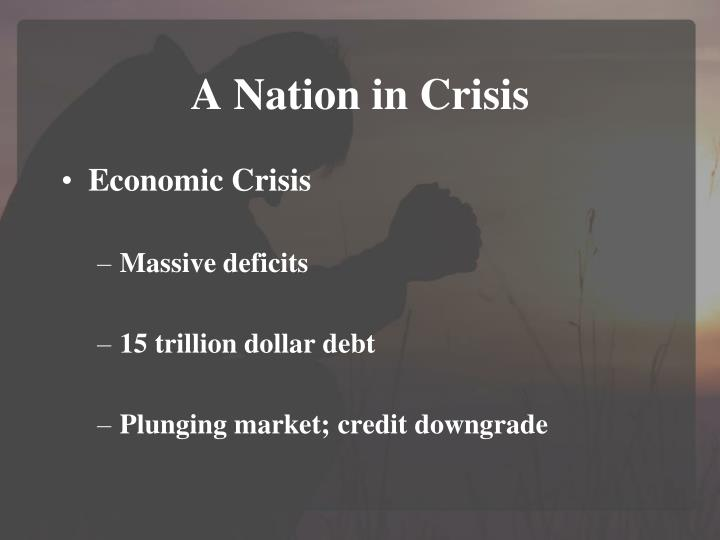 A nation in crisis