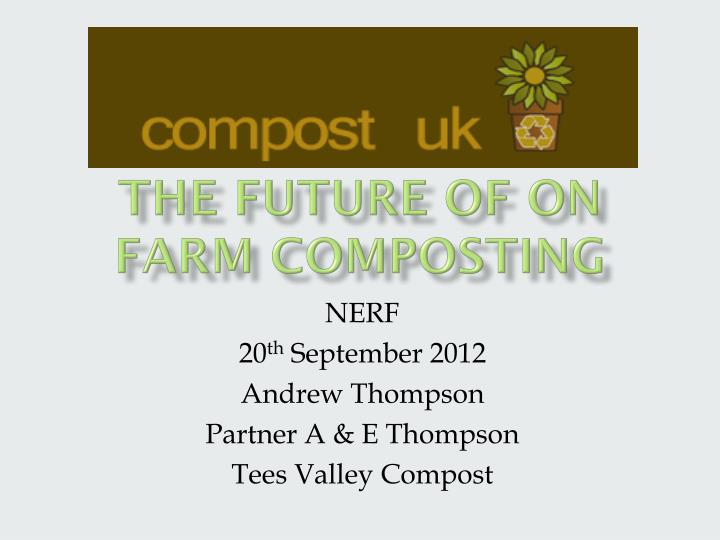 the future of on farm composting n.