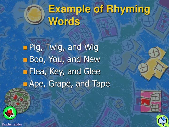 Example of Rhyming Words