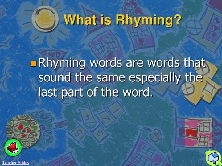 What is Rhyming?