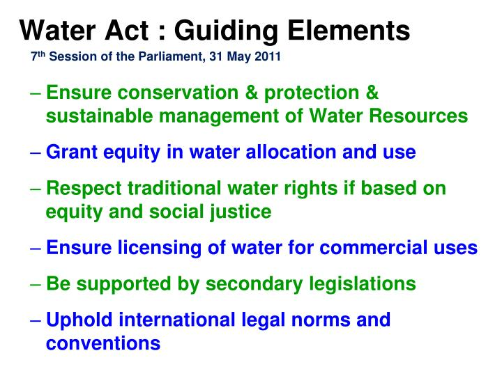 Water Act : Guiding Elements