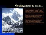 himalaya le toit du monde