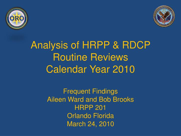 analysis of hrpp rdcp routine reviews calendar year 2010 n.